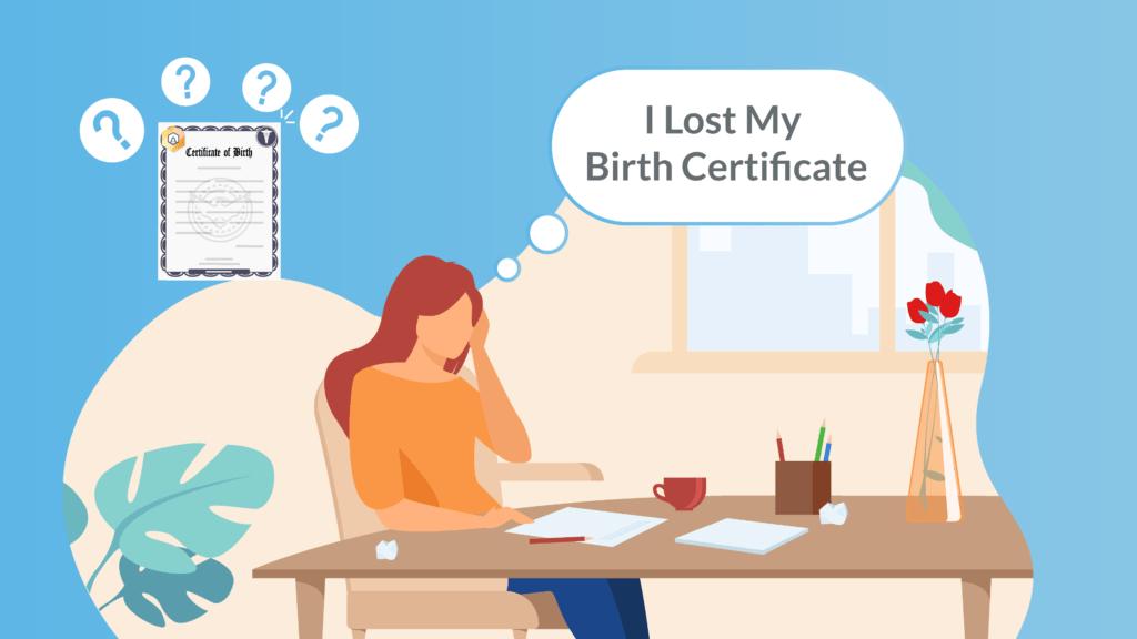I Lost My Birth Certificate