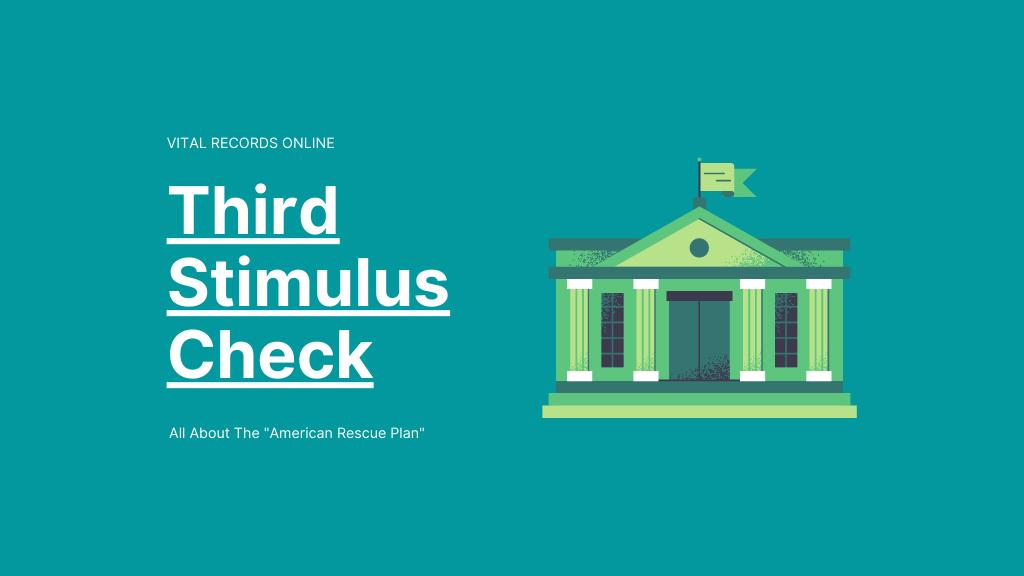 Third Stimulus Check Vital Records Online